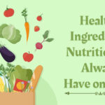 Healthy Ingredients Nutritionists Always Have on Hand